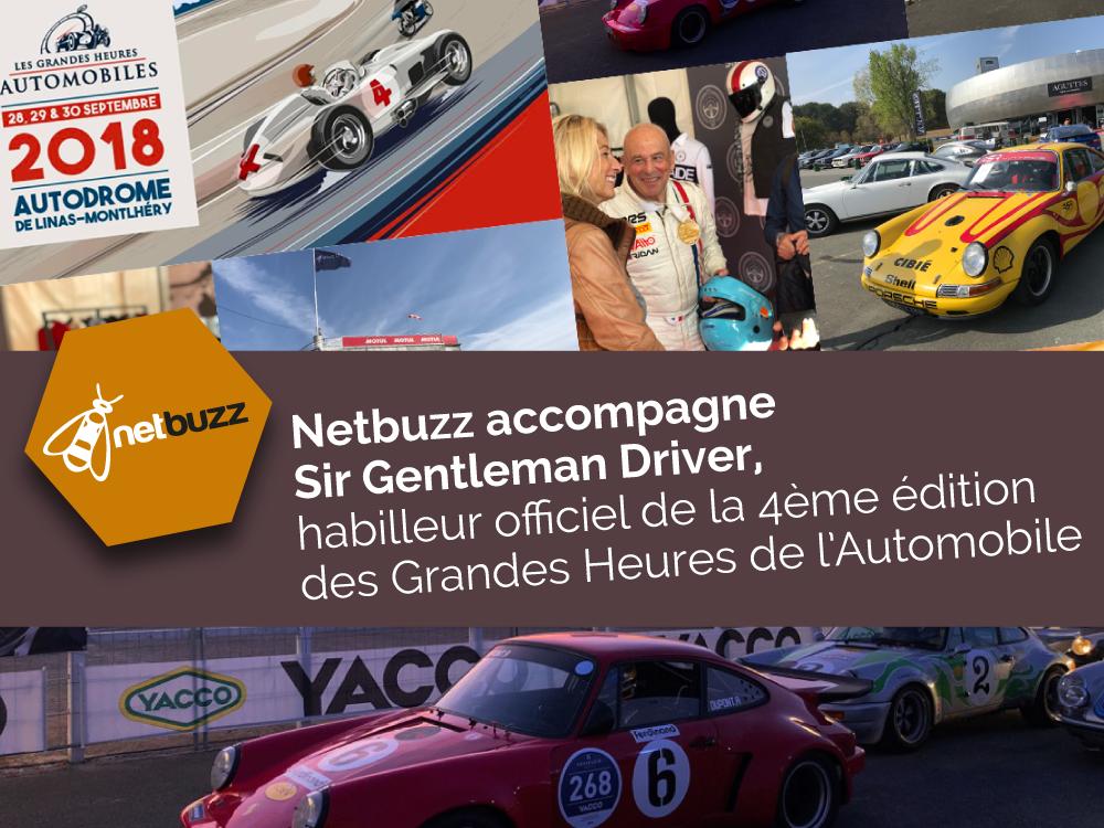 Netbuzz accompagne Sir Gentleman Driver, habilleur officiel de la 4ème édition des Grandes Heures de l'Automobile