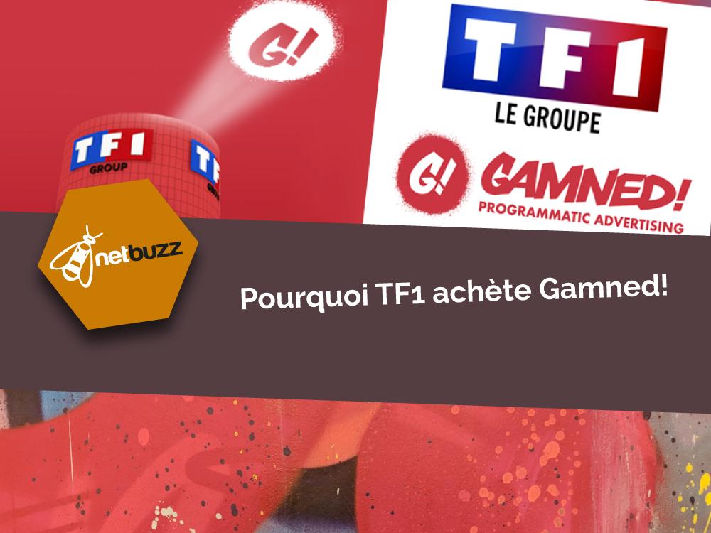 Pourquoi TF1 achète Gamned!