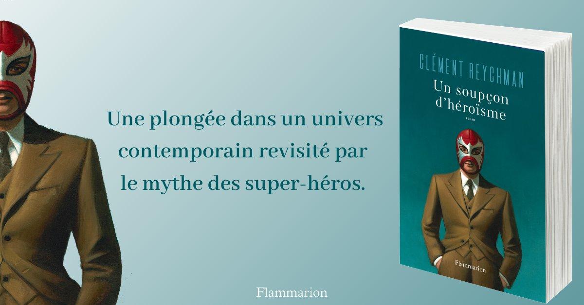 Un soupçon d'héroïsme, de Clément Reychman